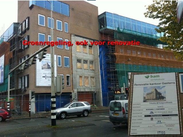 Groenregeling, ook voor renovatie