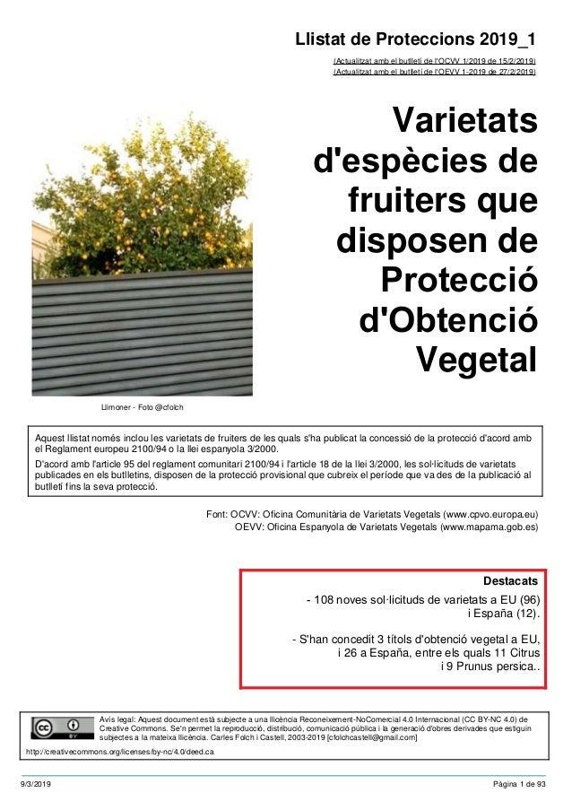 Varietats d'espècies de fruiters que disposen de Protecció d'Obtenció Vegetal (Actualitzat amb el butlletí de l'OCVV 1/201...