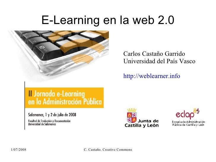E-Learning en la web 2.0                                           Carlos Castaño Garrido                                 ...