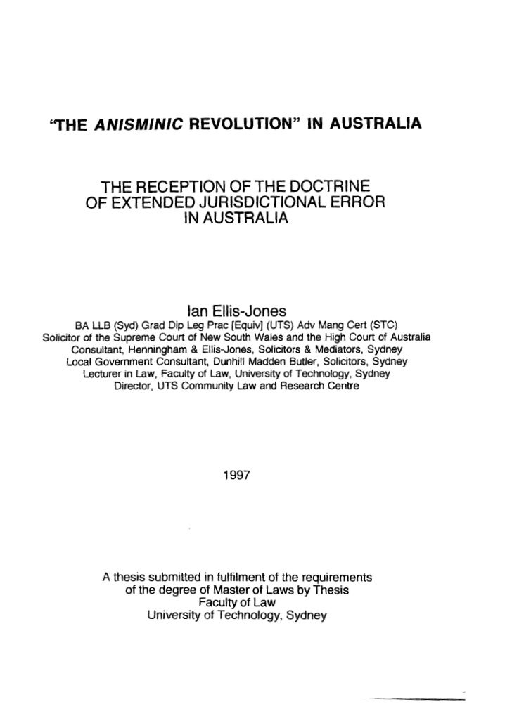 "THE ANISMINIC REVOLUTION"" IN AUSTRALIA           THE RECEPTION OF THE DOCTRINE          OF EXTENDED JURISDICTIONAL ERROR  ..."