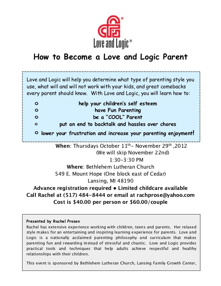How to Become a Love and Logic Parent    Love and Logic will help you determine what type of parenting style you    use, w...