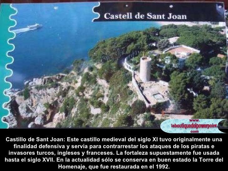 Castillo de Sant Joan: Este castillo medieval del siglo XI tuvo originalmente una finalidad defensiva y servía para contra...