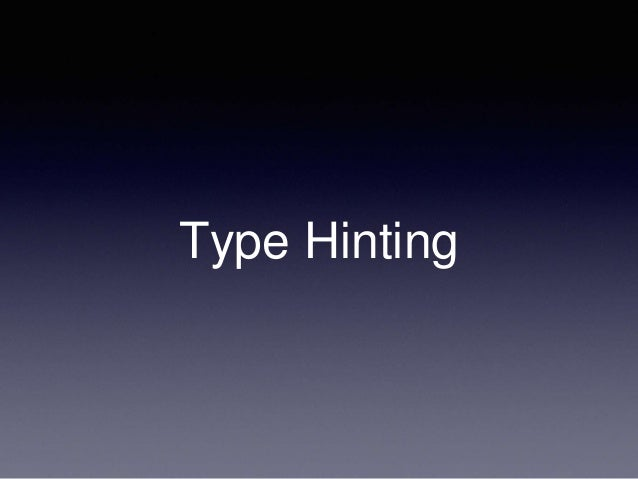 Type Hinting