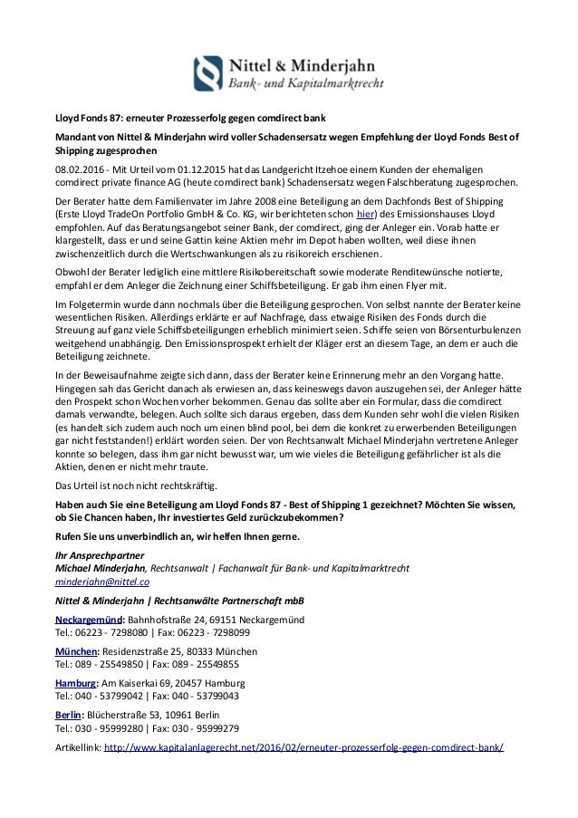 Lloyd Fonds 87: erneuter Prozesserfolg gegen comdirect bank Mandant von Nittel & Minderjahn wird voller Schadensersatz weg...