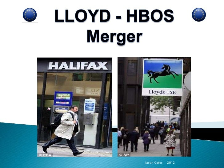 Lloyds - HBOS Merger