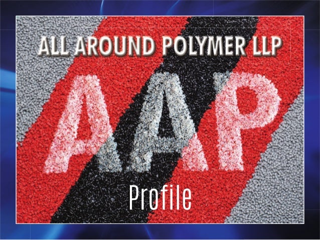 Polypropylene Compounds By All Around Polymer LLP