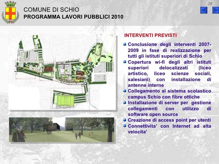 Comune di schio piano delle opere 2010 for Software di progettazione domestica di piano terra