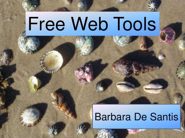 Free Web Tools       Barbara De Santis