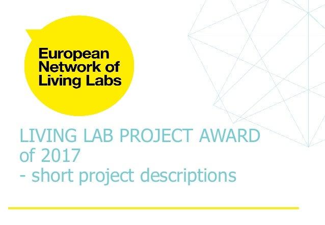 LIVING LAB PROJECT AWARD of 2017 - short project descriptions