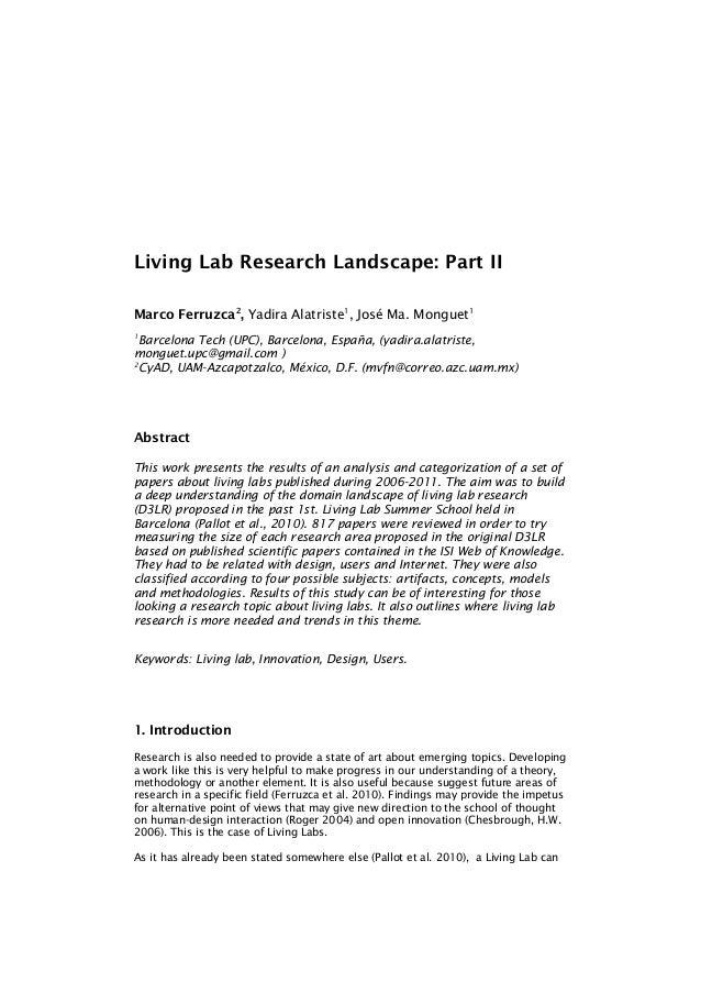 Living Lab Research Landscape: Part IIMarco Ferruzca2, Yadira Alatriste1, José Ma. Monguet11  Barcelona Tech (UPC), Barcel...