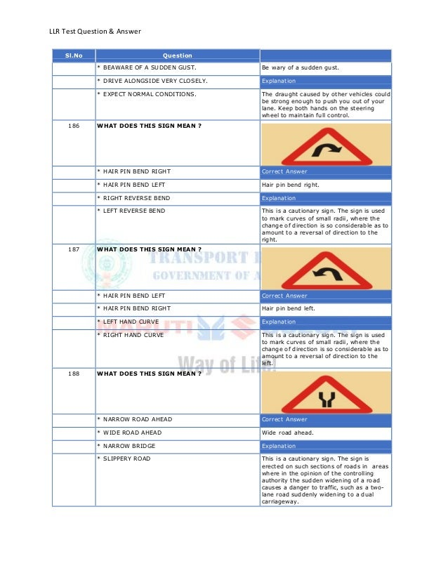 LLR Test Question & AnswerSl.No Question* BEAWARE OF A SUDDEN GUST. Be wary of a sudden gust.* DRIVE ALONGSIDE VERY CLOSEL...