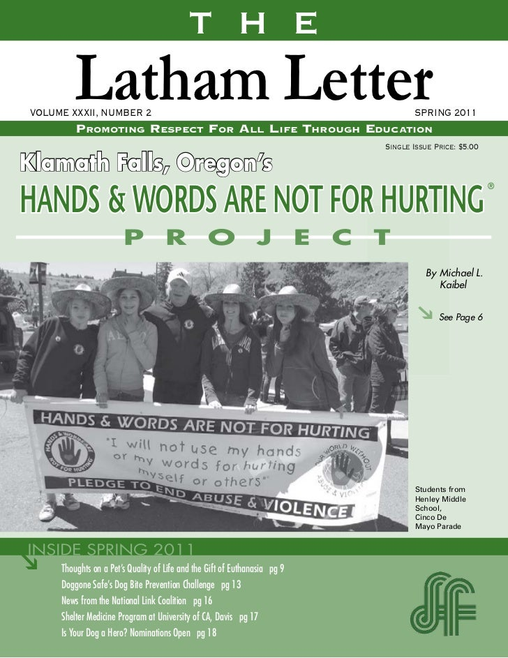 T H E         Latham LetterVOLUME XXXII, NUMBER 2         Promoting resPect For All liFe through educAtion                ...