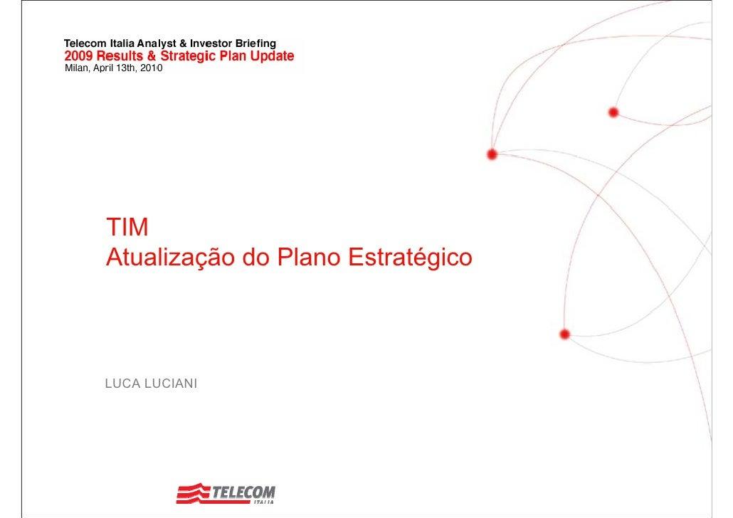 TIM Atualização do Plano Estratégico    LUCA LUCIANI