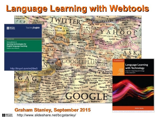 http://www.languagelearningtechnology.com Language Learning with WebtoolsLanguage Learning with Webtools Graham Stanley, S...