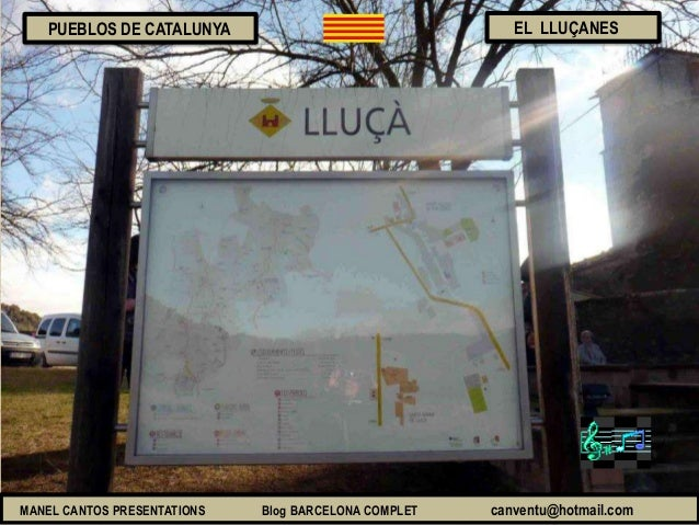 MANEL CANTOS PRESENTATIONS Blog BARCELONA COMPLET canventu@hotmail.com EL LLUÇANESPUEBLOS DE CATALUNYA