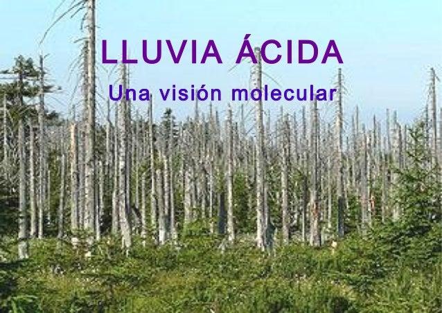 LLUVIA ÁCIDALLUVIA ÁCIDAUna visión molecular