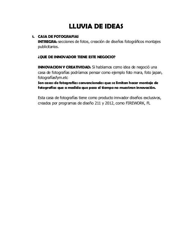 LLUVIA DE IDEAS1. CASA DE FOTOGRAFIAS   INTREGRA: secciones de fotos, creación de diseños fotográficos montajes   publicit...