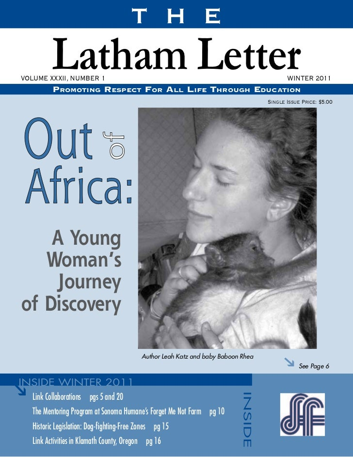 T H E          Latham LetterVOLUME XXXII, NUMBER 1          Promoting resPect For All liFe through educAtion              ...