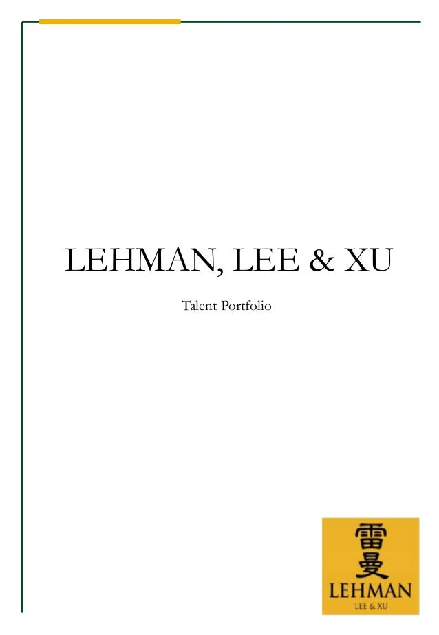 LEHMAN, LEE & XU Talent Portfolio