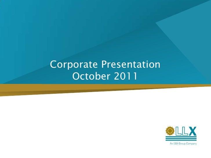 Corporate PresentationOctober 2011<br />