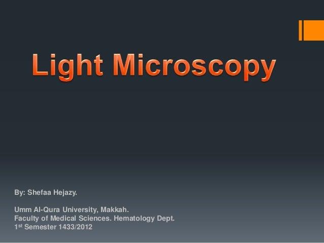 By: Shefaa Hejazy. Umm Al-Qura University, Makkah. Faculty of Medical Sciences. Hematology Dept. 1st Semester 1433/2012