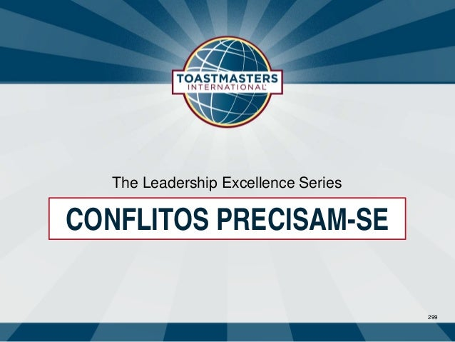 299 The Leadership Excellence Series CONFLITOS PRECISAM-SE