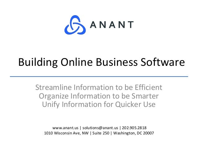 www.anant.us | solutions@anant.us | 202.905.2818 1010 Wisconsin Ave, NW | Suite 250 | Washington, DC 20007 Streamline Info...