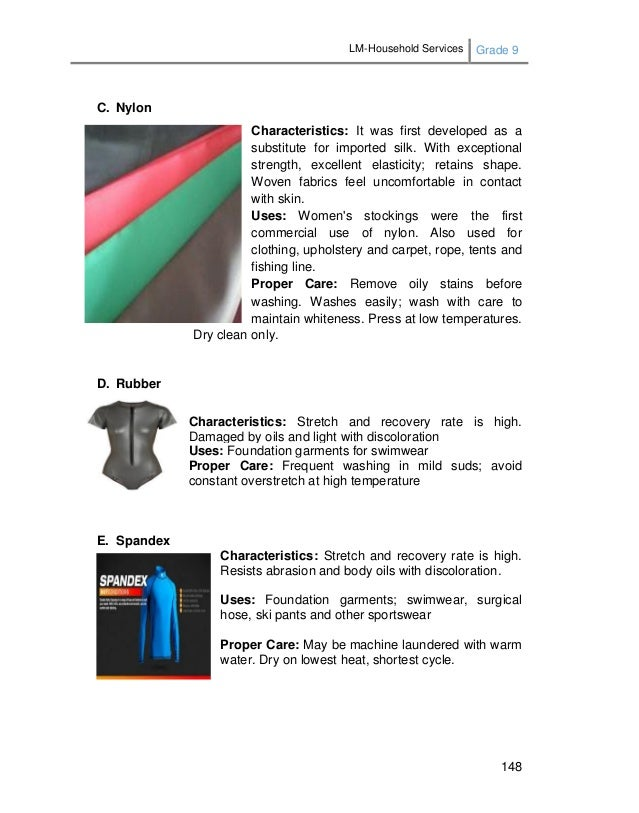 LM-Household Services Grade 9 148 C. Nylon Characteristics: It was first developed as a substitute for imported silk. With...