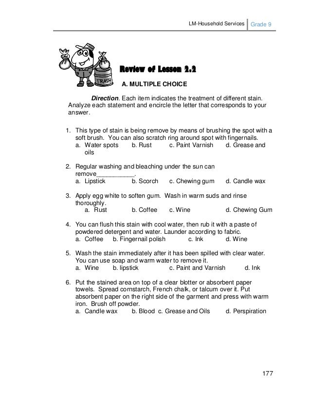 LM-Household Services Grade 9 177 Review of Lesson 2.2 A. MULTIPLE CHOICE Direction. Each item indicates the treatment of ...