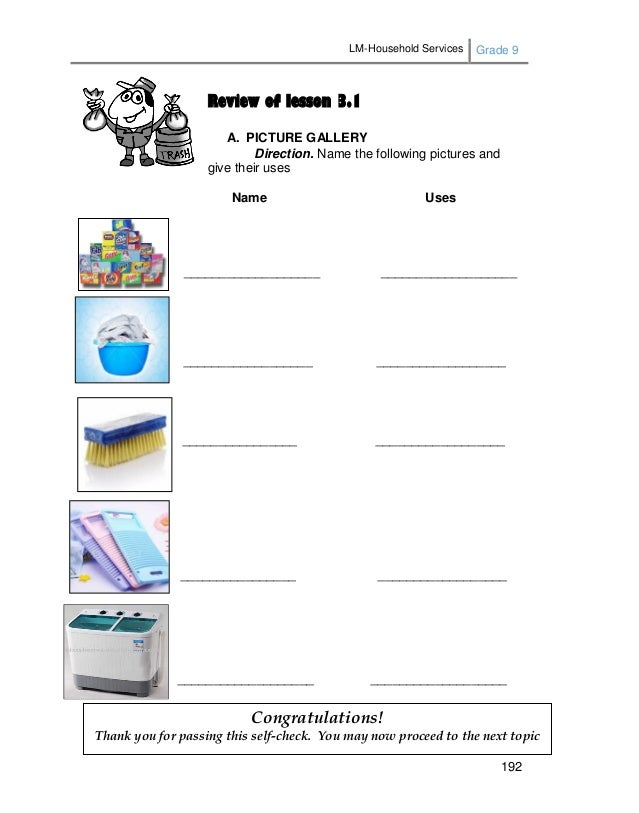 LM-Household Services Grade 9 192 Review of lesson 3.1 A. PICTURE GALLERY Direction. Name the following pictures and give ...
