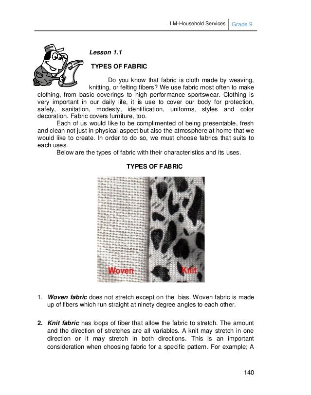 LM-Household Services Grade 9 140 Lesson 1.1 TYPES OF FABRIC Do you know that fabric is cloth made by weaving, knitting, o...
