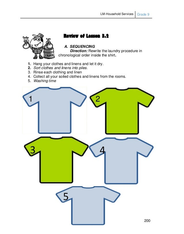 LM-Household Services Grade 9 200 Review of Lesson 3.2 A. SEQUENCING Direction: Rewrite the laundry procedure in chronolog...