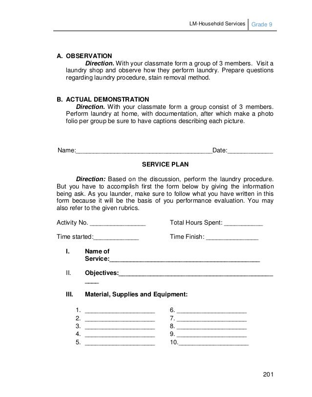 LM-Household Services Grade 9 201 A. OBSERVATION Direction. With your classmate form a group of 3 members. Visit a laundry...