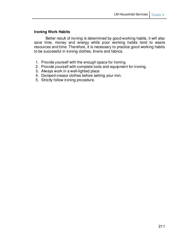LM-Household Services Grade 9 211 Ironing Work Habits Better result of ironing is determined by good working habits, it wi...