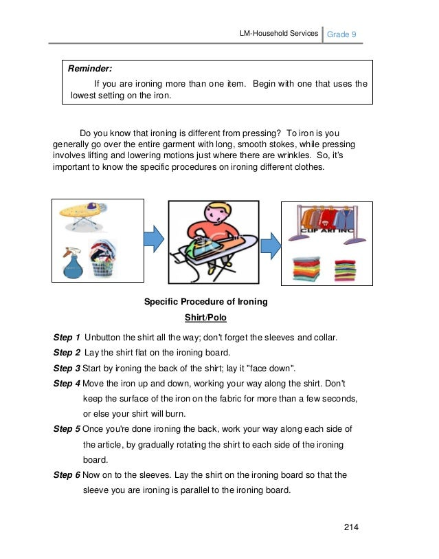 LM-Household Services Grade 9 214 Do you know that ironing is different from pressing? To iron is you generally go over th...