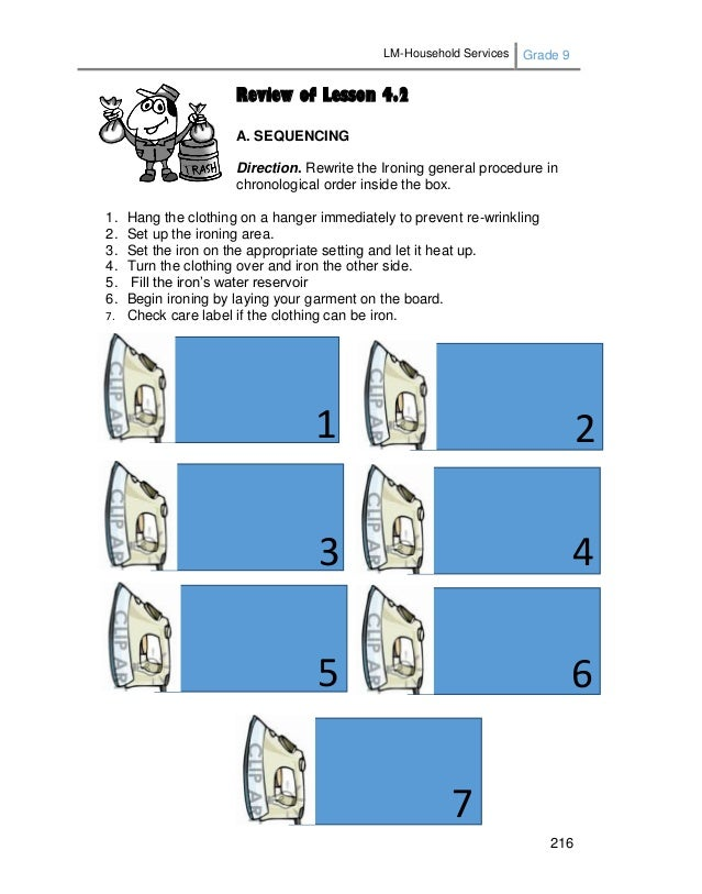 LM-Household Services Grade 9 216 Review of Lesson 4.2 A. SEQUENCING Direction. Rewrite the Ironing general procedure in c...