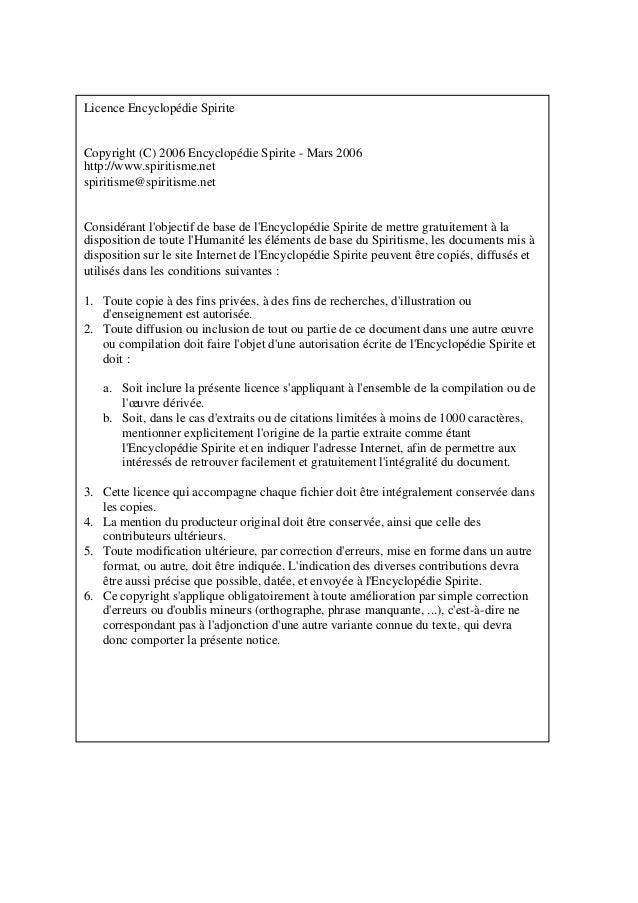 Licence Encyclopédie Spirite  Copyright (C) 2006 Encyclopédie Spirite - Mars 2006  http://www.spiritisme.net  spiritisme@s...