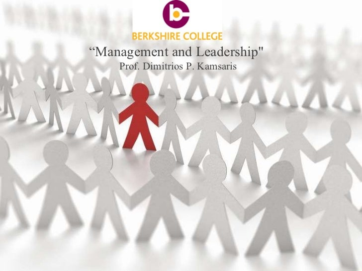 "Dr. Dimitrios P. Kamsaris  "" Management and Leadership""  Prof. Dimitrios P. Kamsaris"