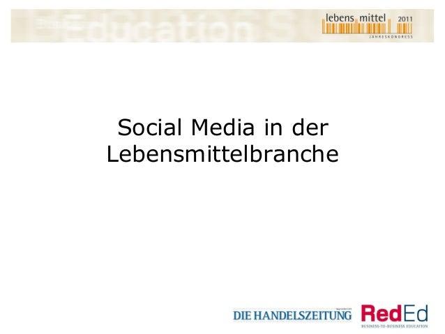 Social Media in der Lebensmittelbranche