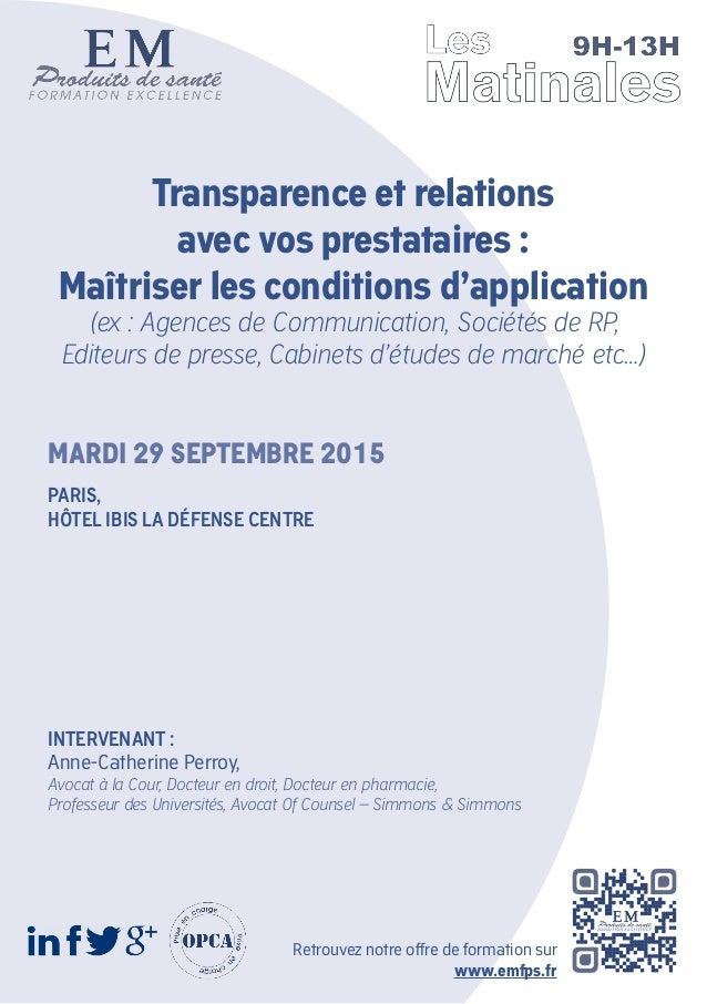 Transparence et relations avec vos prestataires : Maîtriser les conditions d'application (ex : Agences de Communication, S...