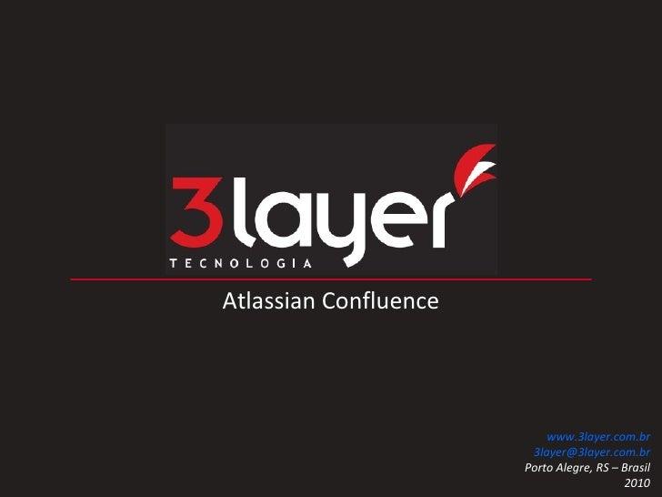 Atlassian Confluence      LM2 Consulting                          Porto Alegre (51) 3018-1007                        Flori...
