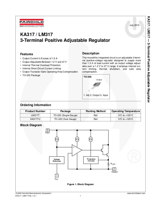 KA317/LM317—3-TerminalPositiveAdjustableRegulator © 2002 Fairchild Semiconductor Corporation www.fairchildsemi.com KA317 /...