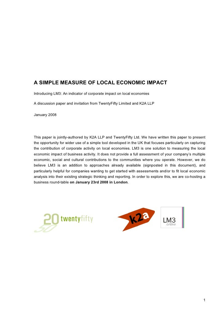 A SIMPLE MEASURE OF LOCAL ECONOMIC IMPACT  Introducing LM3: An indicator of corporate impact on local economies  A discuss...