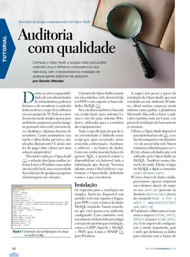 64 http://www.linuxmagazine.com.br TUTORIAL Inventário de parque computacional com Open-Audit Auditoria com qualidade Conh...