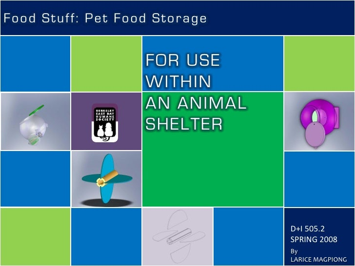 Food Stuff: Pet Food Storage                      FOR USE                    WITHIN                    AN ANIMAL          ...