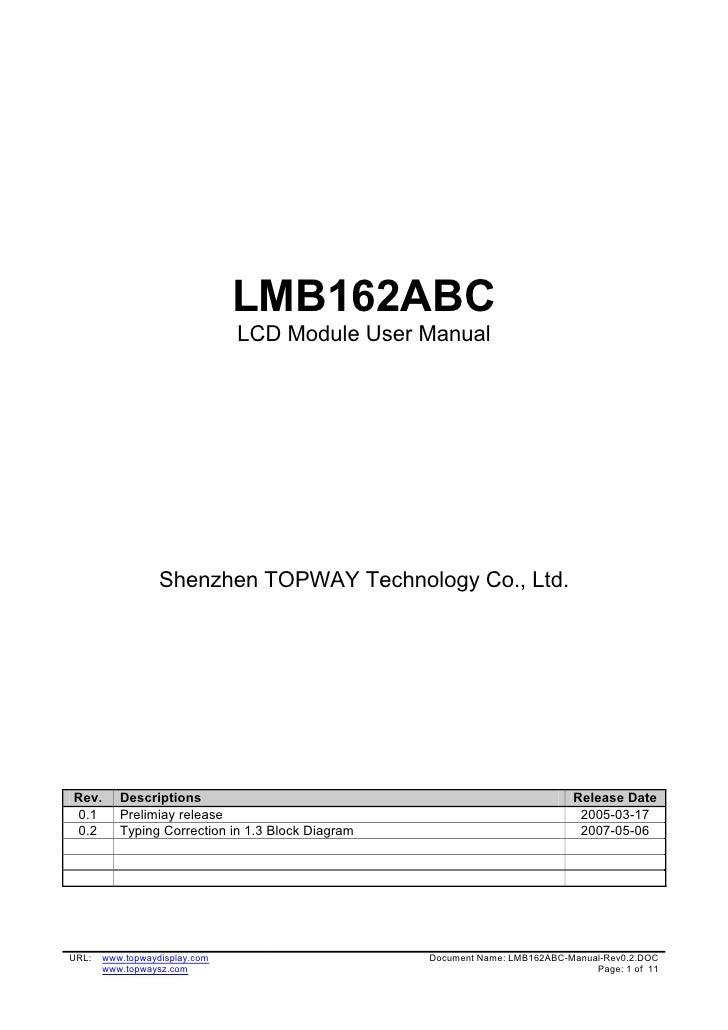 LMB162ABC                               LCD Module User Manual                  Shenzhen TOPWAY Technology Co., Ltd.Rev.  ...