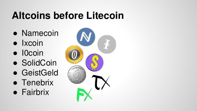 Altcoins before Litecoin