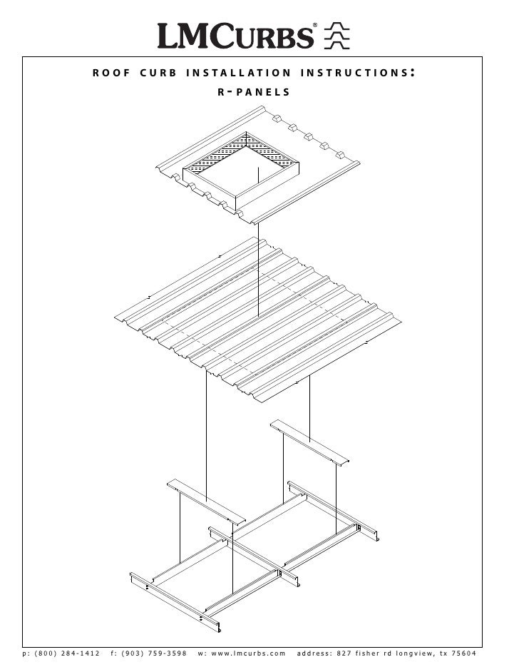 Lmcurbs Roof Curb Installation Instructions For R Panel Metal Roof