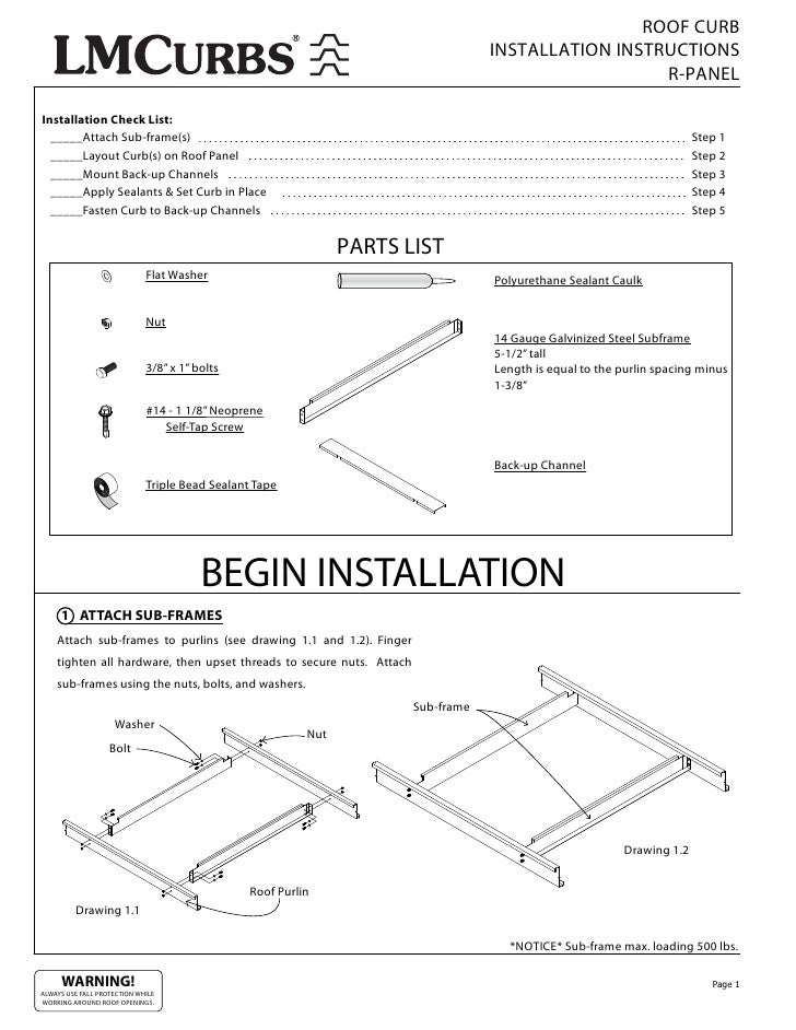 ROOF CURB INSTALLATION INSTRUCTIONS R PANEL Installation Check List:  _____Attach Sub Frame(s) Step 1 _____Layout Curb(s) On Roof Panel Step 2  _____Mount ...