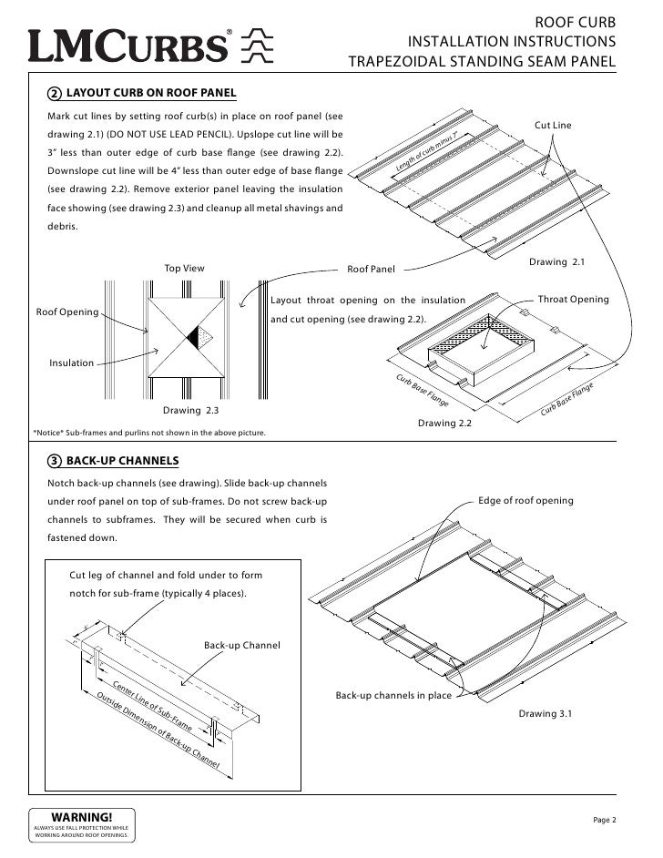 ROOF CURB INSTALLATION INSTRUCTIONS TRAPEZOIDAL STANDING SEAM PANEL 2  LAYOUT CURB ON ROOF PANEL Mark Cut Lines By Setting Roof Curb(s) In Place  On Roof ...